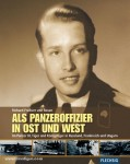 Rosen, R. Freiherr von: Als Panzeroffizier in Ost und West