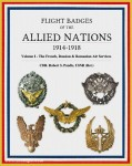 Pandis, R.: Flight Badges of the Allied Nations 1914-1918. Band 1: The French, Russian & Romanian Air Services