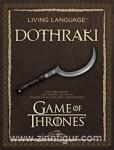 Peterson, D. J.: Living Language Dothraki