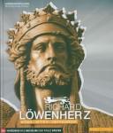 Schubert, A. (Hrsg.): Richard Löwenherz. König - Ritter - Gefangener
