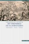 Zimmermann, W./Wolf, J. (Hrsg.): Die Türkenkriege des 18. Jahrhunderts. Wahrnehmen - Wissen - Erinnern