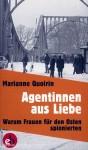 Quoirin, M.: Agentinnen aus Liebe. Warum Frauen für den Osten spionierten