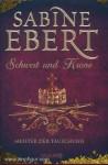 Ebert, S.: Schwert und Krone. Meister der Täuschung