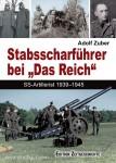 """Zuber, A.: Stabsscharführer bei """"Das Reich"""". SS-Artillerist 1939-1945"""