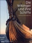 Kleingärtner, S.: Die Wikinger und ihre Schiffe