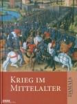 Althoff, G./Jaspert, N./Schneidmüller, B. u.a.: Krieg im Mittelalter