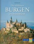 Wietzorek, P./Ellrich, H./Imhof, M.: Die schönsten Burgen in Deutschland