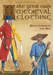 Zerkowski, W./Fuhrmann, R.: Make your own medieval clothing. Band 1: Basic garments for men