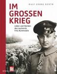 Reuth, R. G.: Im grossen Krieg. Leben und Sterben des Leutnants Fritz Rümmelein