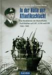 Röll, H.-J./Wende, T.: In der Hölle der Atlantikschlacht. Die Feindfahrten des Wachoffiziers Rudi Walthe