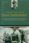 """Kaltenegger, R.: General der Gebirgstruppe Hans Schlemmer. Vom Höheren Artilleriekommandeur an der Ostfront zum Kommandierenden General in der Armee """"Ligurien"""""""