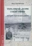 Ritter, W.: Verlorene Jahre (1939-1949). Mit dem Abitur ins Leben