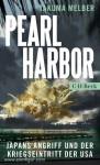 Melber, Takuma: Pearl Harbor