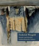 Feest, Christian / Corum, C. Ronald: Frederick Weygold