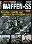 Clausewitz. Das Magazin für Militärgeschichte. Spezial 18: Waffen-SS. Teil 1: Aufstieg, Einsatz und Verbrechen der NS-Armee 1923-1941
