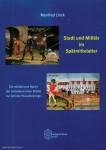 Linck, Manfred: Stadt und Militär im Spätmittelalter. Die militärische Macht der mitteldeutschen Städte zur Zeit der Hussitenkriege