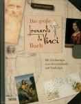 Denizeau, Gérard: Das große Leonardo da Vinci Buch
