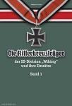 """Franz, Rüdiger W. A.: Die Ritterkreuzträger der SS-Division """"Wiking"""" und ihre Einsätze. Band 1"""
