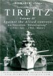 """Gehringer, Robert/Bobomi, Antonio: """"Bismarck-Class"""" Schlachtschiff Tirpitz. Band 4: Against the Allied convoys u.a. Operation """"Rösselsprung"""" (1942/Juli - 1943/März)"""