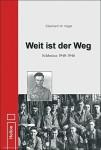Vogel, Eberhard W.: Weit ist der Weg. Erlebnisse 1940-1946