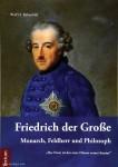 Birkenbihl, Wolf H.: Friedrich der Große: Monarch, Feldherr und Philosoph