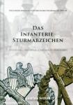 Weber, Sascha: Das Infanterie-Sturmabzeichen. Entstehung - Varianten - Dokumente - Miniaturen