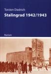 Diedrich, Torsten: Stalingrad 1942/1943