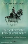Moosbauer, Günther: Die vergessene Römerschlacht