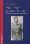 Hagena, Hermann: Jagdflieger Werner Mölders. Rote Linie zwischen Wehrmacht und Bundeswehr?