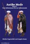 Pogorzelski, Ritchie/Davey, Angela: Antike Mode. Band 2: vom Hellenismus bis zur Zeitenwende