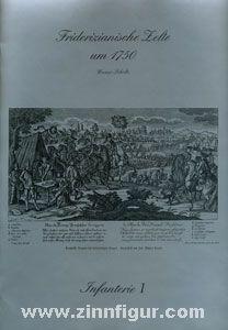 Scholtz, Werner: Friderizianische Zelte um 1750, Infanterie