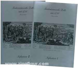 Scholtz, Werner: Friderizianische Zelte um 1750 Mappe I und II