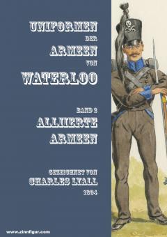 Uniformen der Armeen von Waterloo. Band 2: Alliierte Armeen