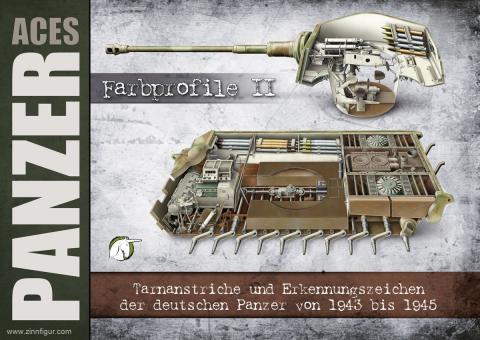 Panzer Aces. Farbprofile. Teil 2: Tarnanstriche und Erkennungszeichen der deutschen Panzer von 1943 bis 1945