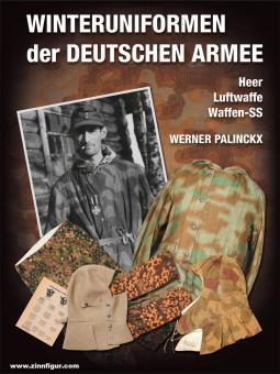 Palinckx, Werner: Winteruniformen der deutschen Armee