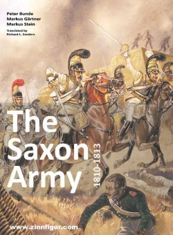 Bunde, Peter/Gärtner, Markus/Stein, Markus: The Saxon Army 1810-1813