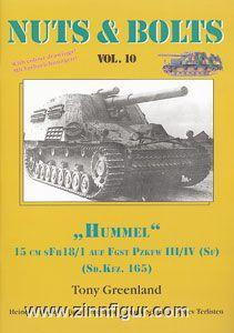 "Greenland, T.: ""Hummel"". 15 cm sFh 18/1 auf FgSt PzKpfW. III/IV (Sf)"