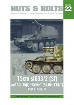 """Lievonen, J./Greenland, T./Block, M: 15 cm sIG33/2 (Sf) auf GW 38(t) """"Grille"""" Sd.Kfz. 138/1). Teil 1: Ausf. M"""