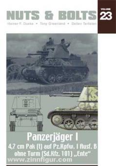 Duske, H.F.: Panzerjäger I - 4,7 cm Pak (t) auf Pz.Kpfw. I Ausf. B ohne Turm & 4,7 cm Pak gezogen