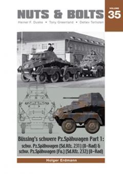Erdmann, H.: Büssing's schwere Pz.Spähwagen. Teil 1: schw.Pz.Spähwagen (Sd.Kfz..231) (6-Rad) & schw.Pz.Spähwagen (Fu) (Sd.Kfz..232) (8-Rad)