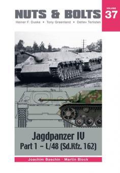 Baschin, J./Block, M.: Jagdpanzer IV. Teil 1: L/48 (Sd.Kfz. 162)