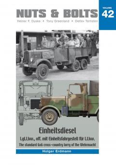Erdmann, Holger: Einheitsdiesel. l.gl.Lkw., off. mit Einheitsfahrgestell für l.Lkw. The standard 6x6 cross-country lorry of the Wehrmacht