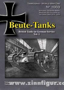 Beute-Tanks: British Tanks in German Service Heft 1