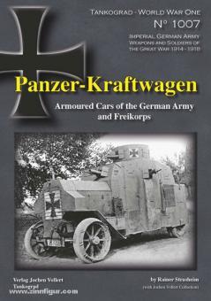 Strasheim, R.: Panzer-Kraftwagen. Armoured Cars of the German Army and Freikorps