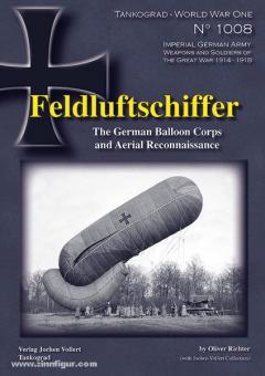 Richter, O.: Feldluftschiffer. The German Balloon Corps and Aerial Reconnaissance