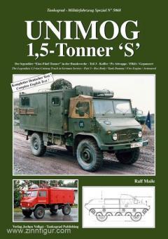 """Maile, R.: Unimog 1,5-Tonner """"S"""". Der legendäre """"Eins-Fünf-Tonner"""" in der Bundeswehr. Teil 3: Koffer / Pz-Attrappe / FlKfz / Gepanzert"""