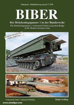 Zwilling, Ralp: Biber. Der Brückenlegepanzer 1 in der Bundeswehr