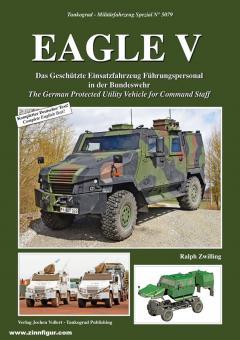 Zwilling, Ralpf: Eagle V. Das Geschütze Einsatzfahrzeug Führungspersonal in der Bundeswehr