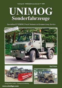 Maile, Ralf: Unimog Sonderfahrzeuge. Specialised Unimog Truck Variants in German Army