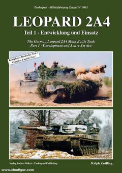 Zwilling, Ralph: Leopard 2A4. Teil 1: Entwicklung und Einsatz